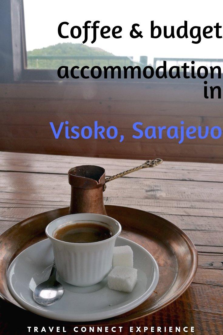 coffee accomodation Bosnian Pyramid Visoko